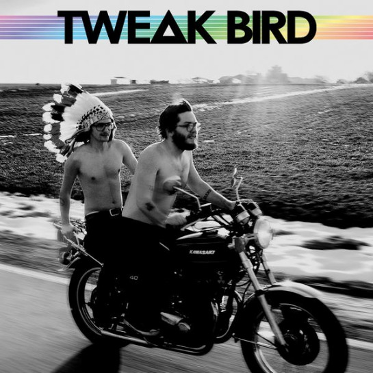 Tweak Bird – Tweak Bird