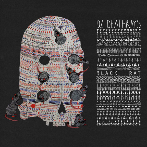 DZ Deathrays - Black Rat