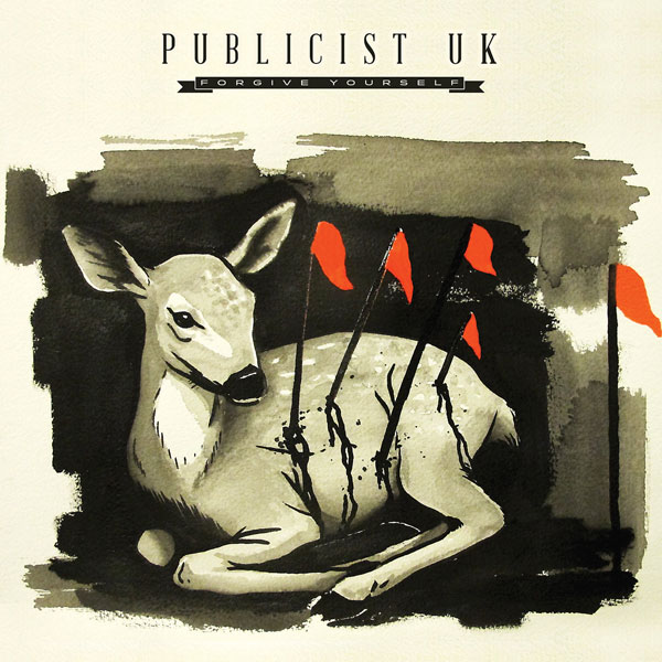 Publicist UK – Forgive Yourself