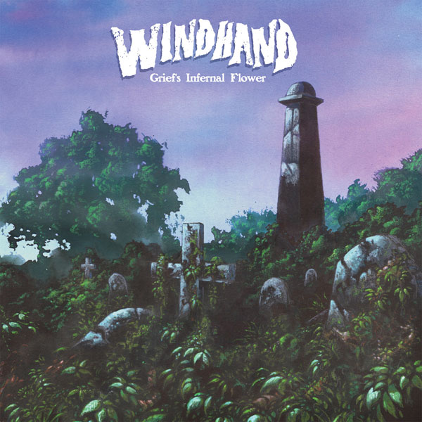 8. Windhand - Grief's Infernal Flower