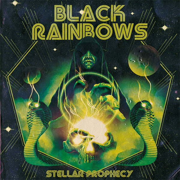 Black Rainbows - Stellar Prophecy